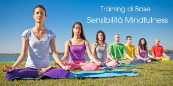 Training di Base Sensibilità Mindfulness