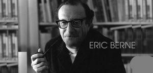 Eric Berne. L'analisi Transazionale
