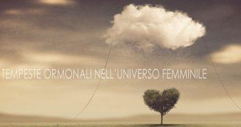 Tempeste ormonali femminili
